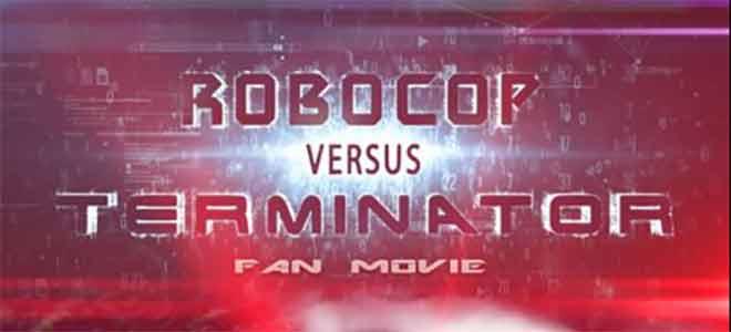 Annunciato il fan movie ROBOCOP Versus TERMINATOR!