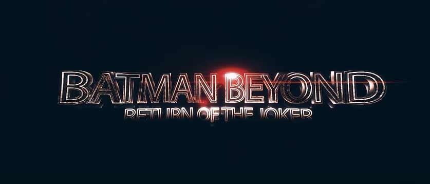 Ecco  Batman Beyond: Return of the Joker, l'ultima fatica di Daniele Spadoni!